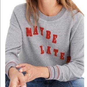 Madewell Maybe Later Sweatshirt. Size XS.